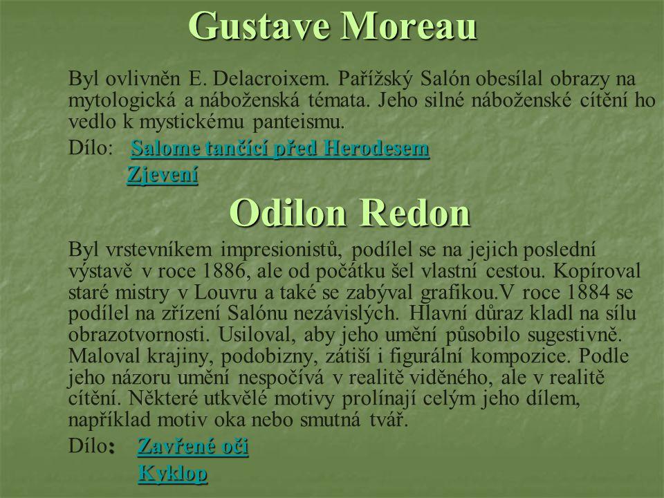Gustave Moreau Odilon Redon