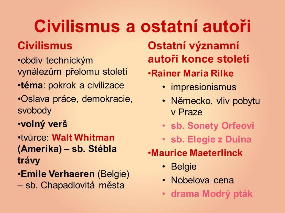 Civilismus a ostatní autoři