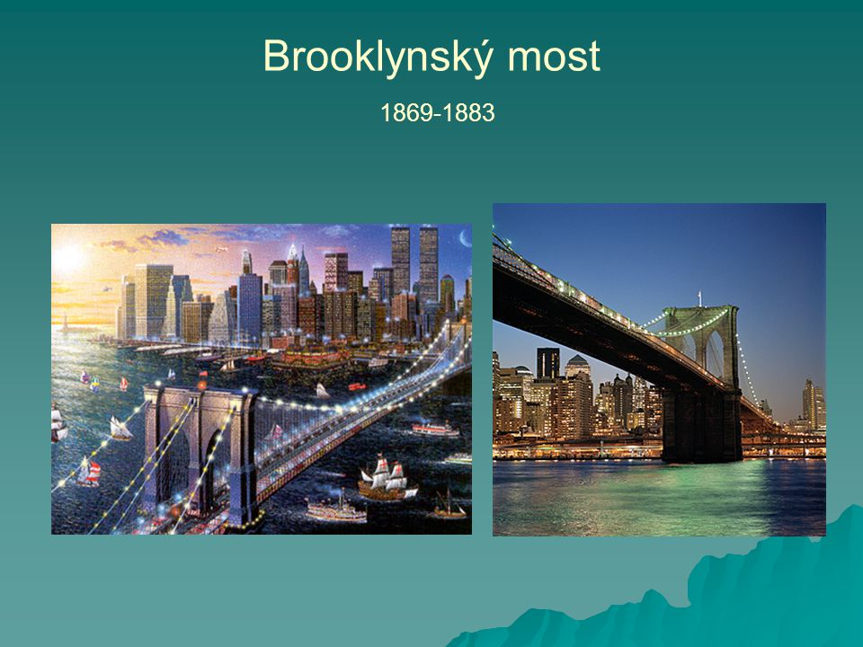 Brooklynský most 1869-1883
