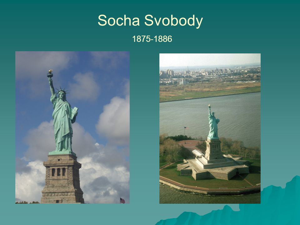 Socha Svobody 1875-1886