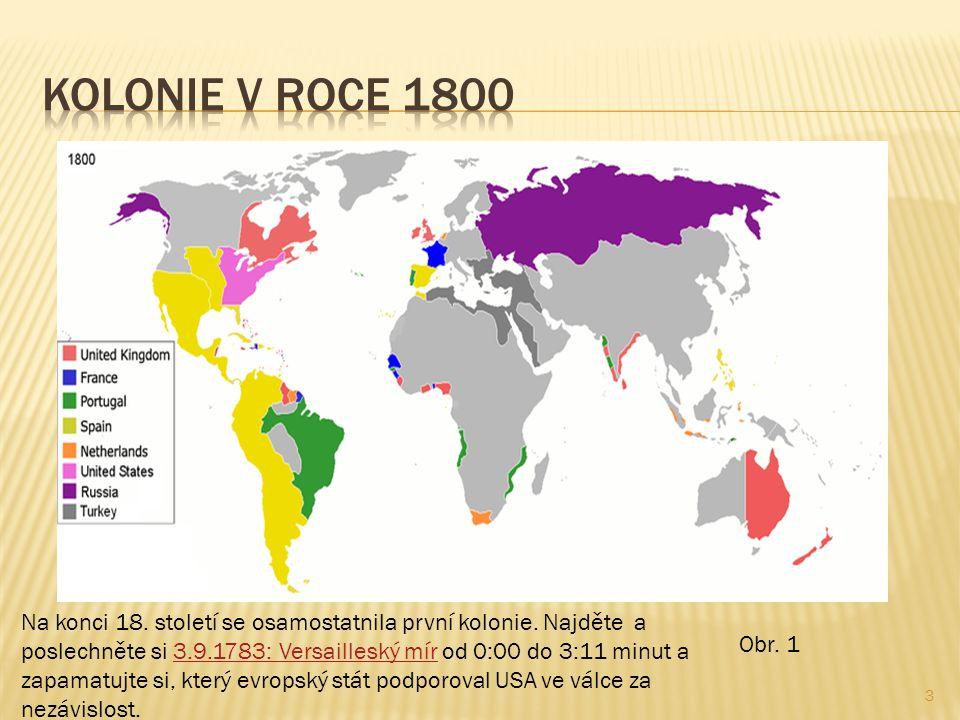 Kolonie v roce 1800