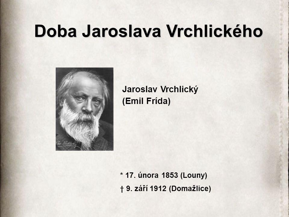 Doba Jaroslava Vrchlického