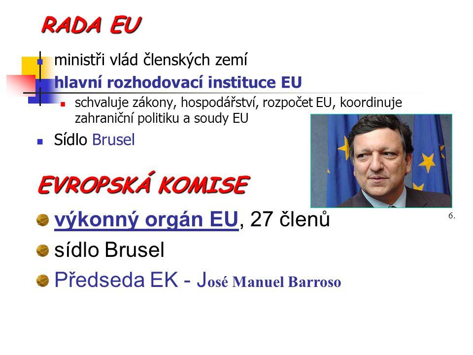 Předseda EK - José Manuel Barroso