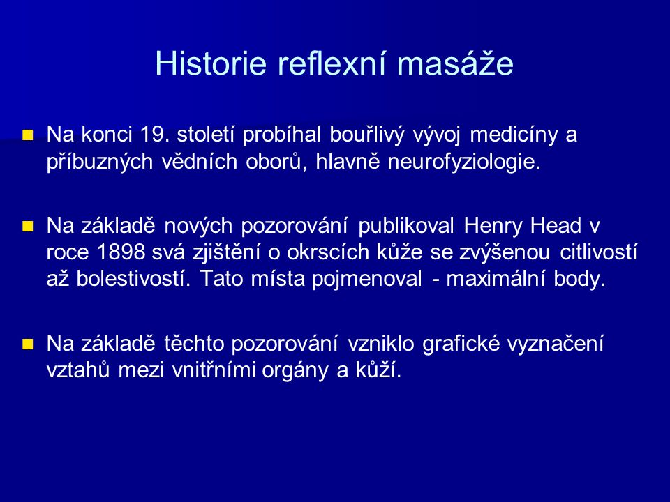 Historie reflexní masáže