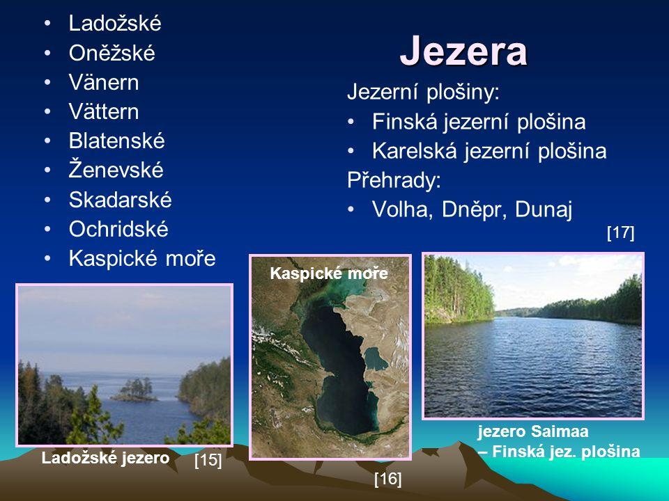 Jezera Ladožské Oněžské Vänern Vättern Blatenské Jezerní plošiny: