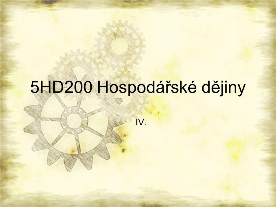 5HD200 Hospodářské dějiny IV.