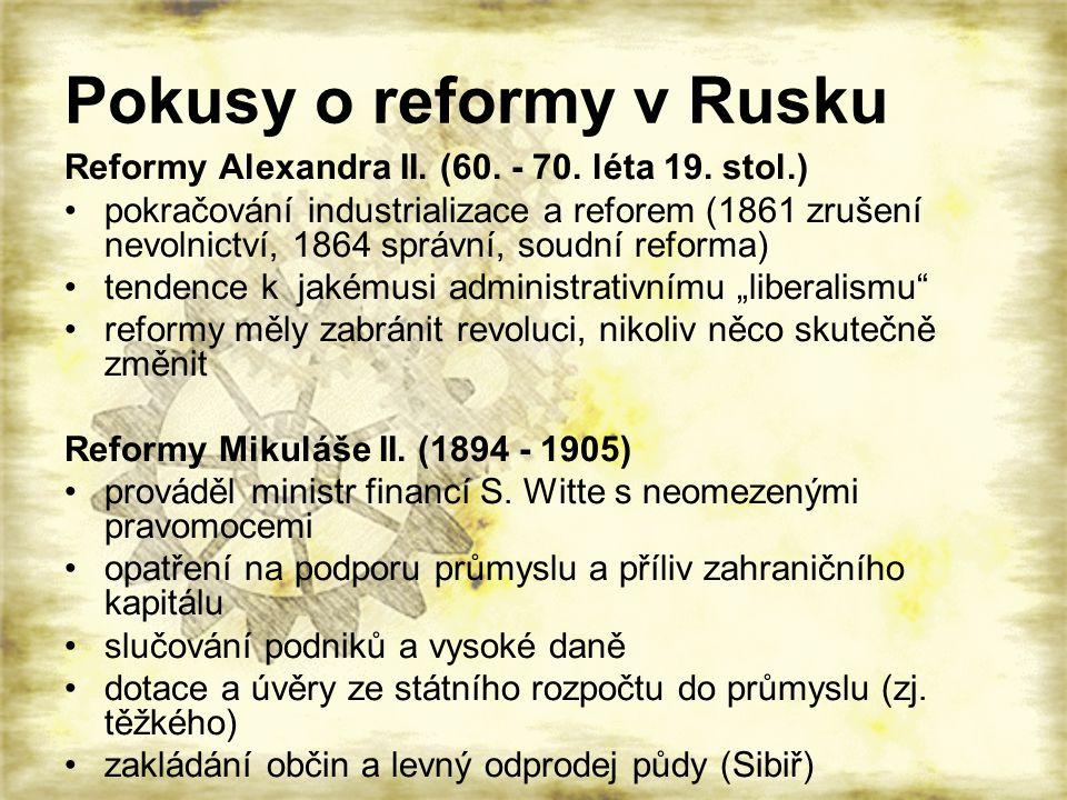 Pokusy o reformy v Rusku