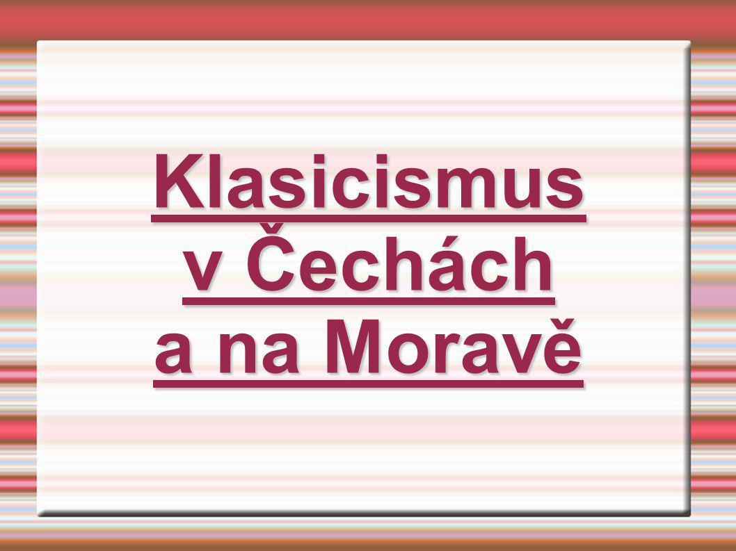 Klasicismus v Čechách a na Moravě