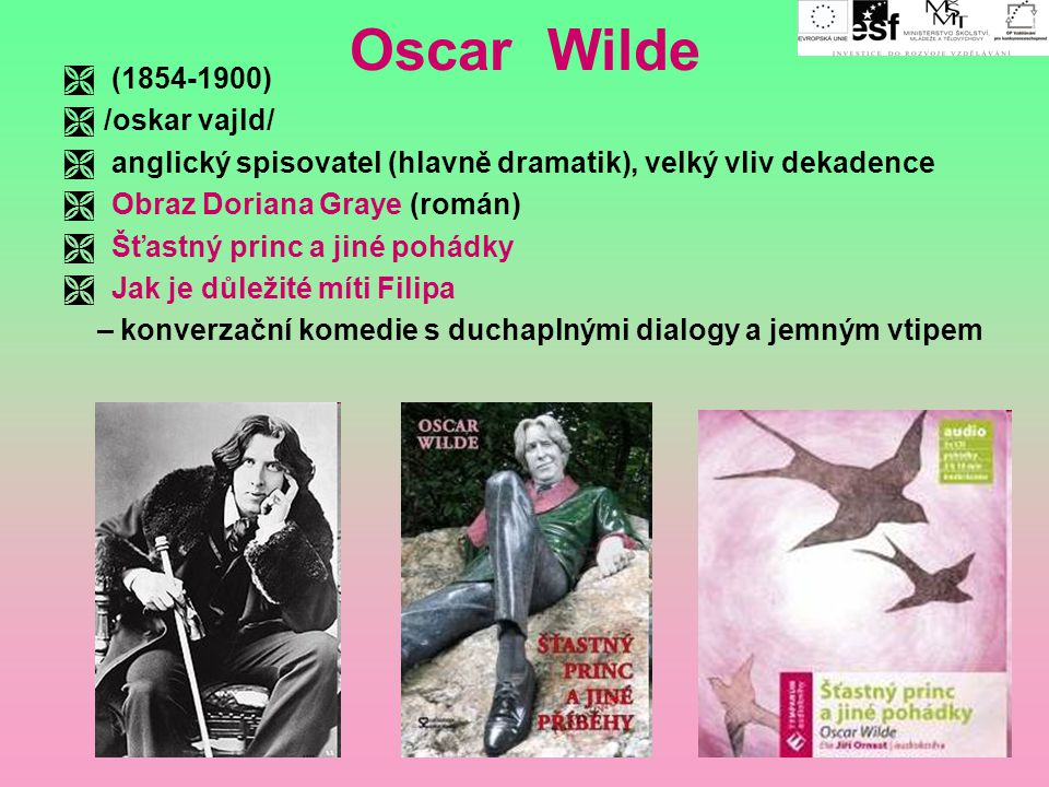 Oscar Wilde (1854-1900) /oskar vajld/