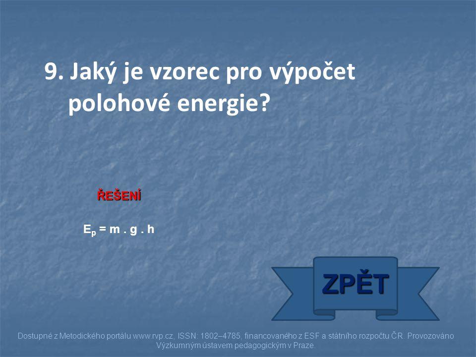 9. Jaký je vzorec pro výpočet polohové energie
