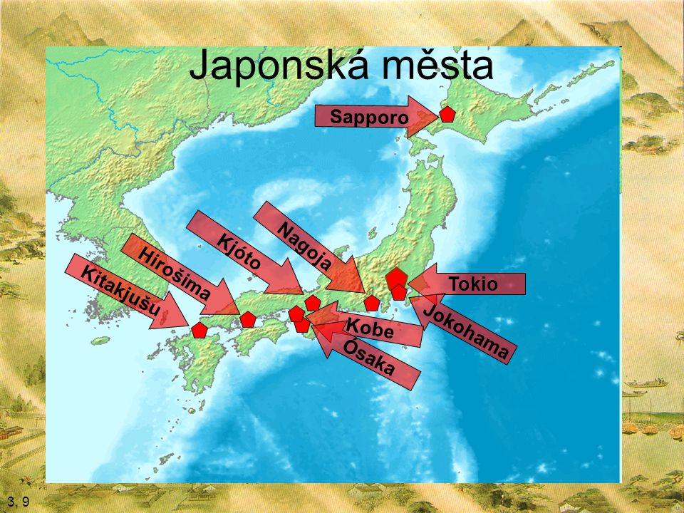 Japonská města Sapporo Nagoja Kjóto Hirošima Kitakjušu Tokio Jokohama