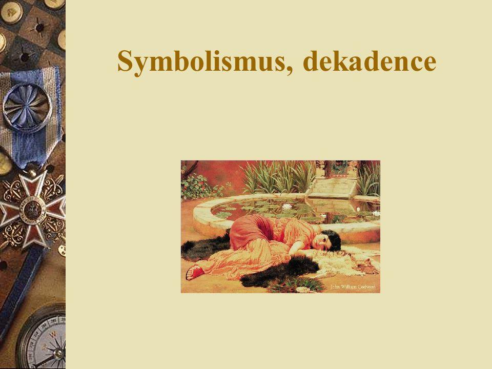 Symbolismus, dekadence