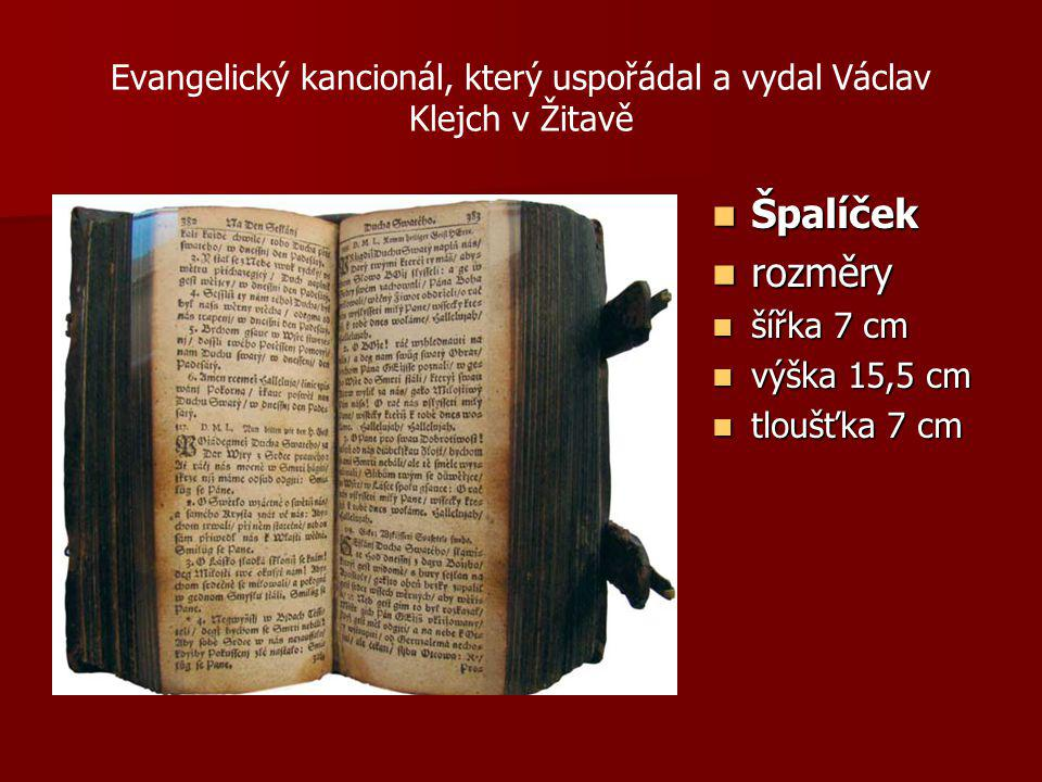 Evangelický kancionál, který uspořádal a vydal Václav Klejch v Žitavě