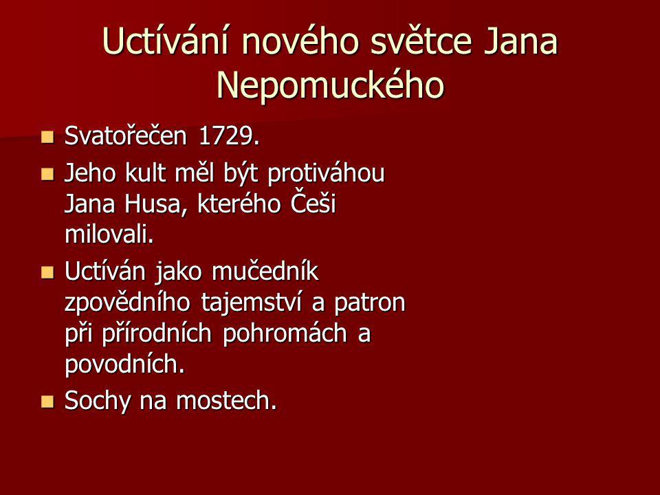 Uctívání nového světce Jana Nepomuckého