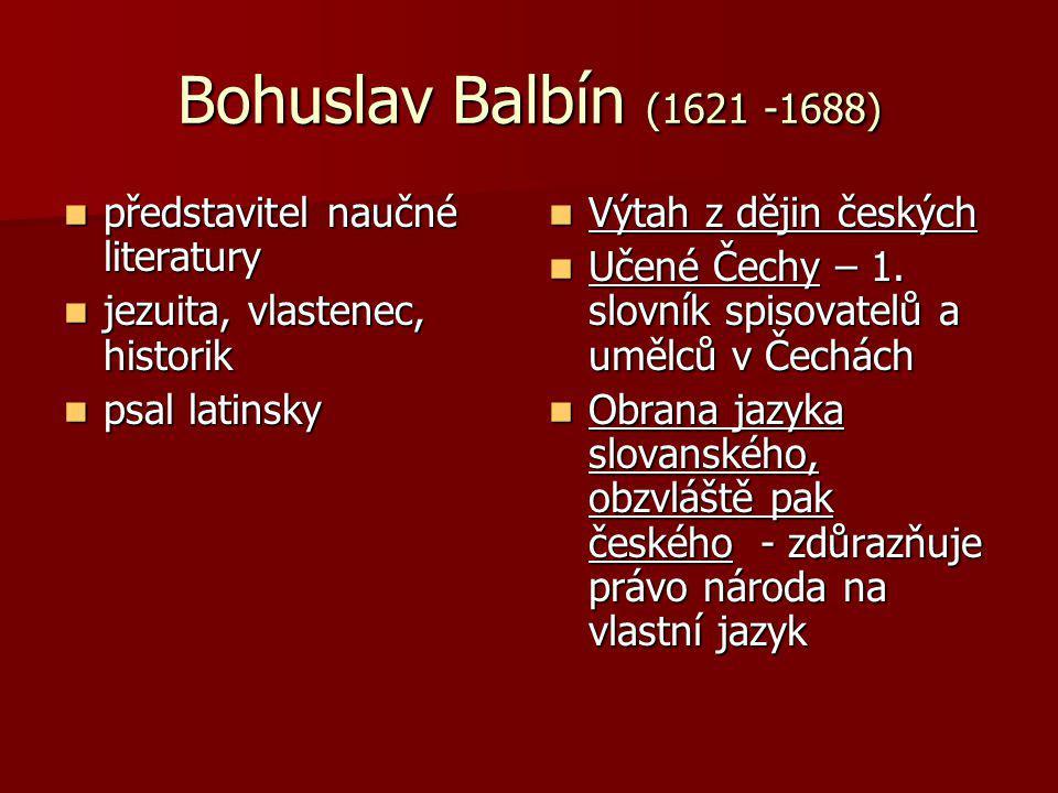 Bohuslav Balbín (1621 -1688) představitel naučné literatury