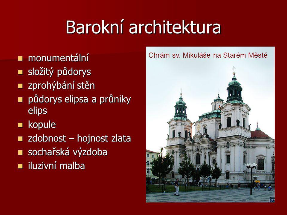 Barokní architektura monumentální složitý půdorys zprohýbání stěn