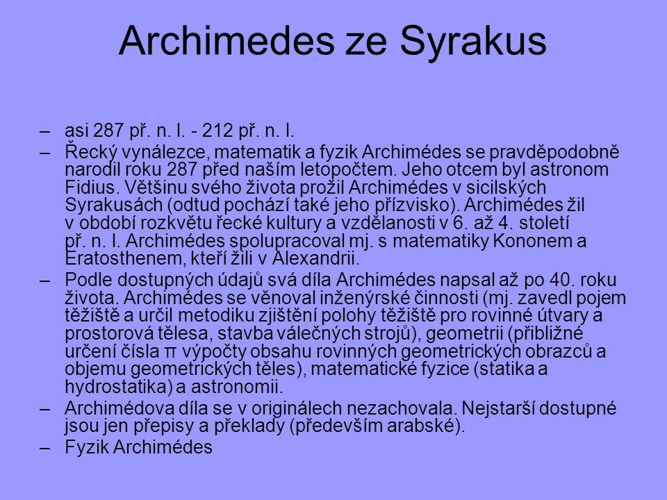 Archimedes ze Syrakus asi 287 př. n. l. - 212 př. n. l.