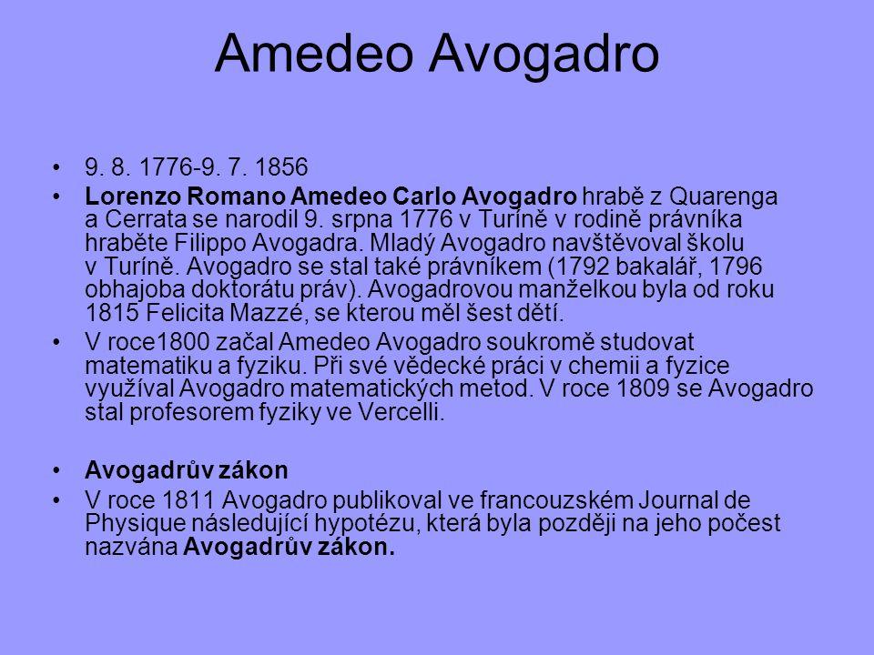 Amedeo Avogadro 9. 8. 1776-9. 7. 1856.