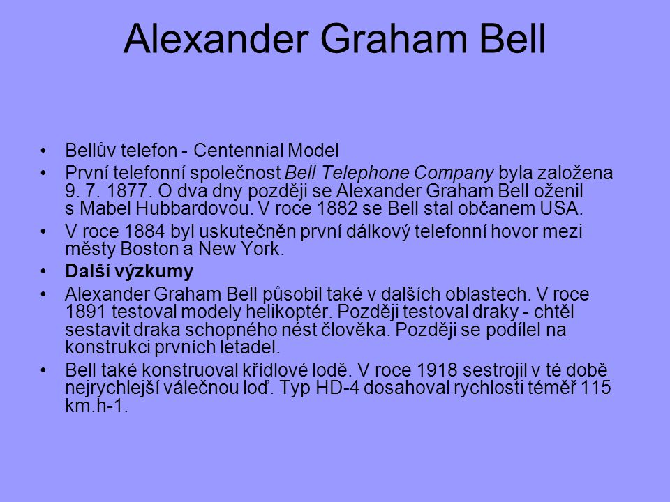 Alexander Graham Bell Bellův telefon - Centennial Model