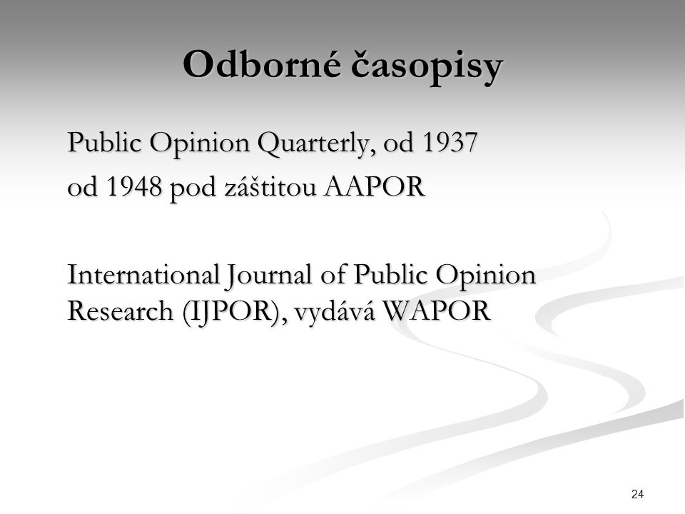 Odborné časopisy Public Opinion Quarterly, od 1937