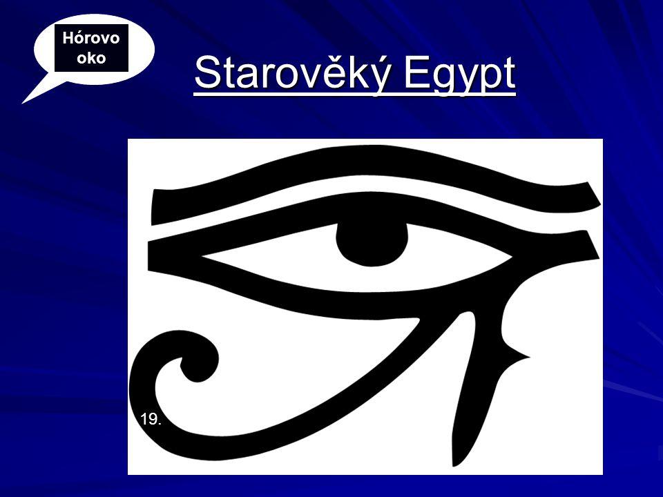 Starověký Egypt Hórovo oko 19.