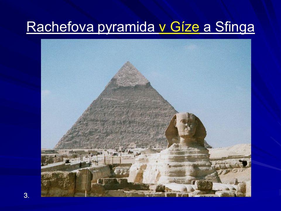 Rachefova pyramida v Gíze a Sfinga