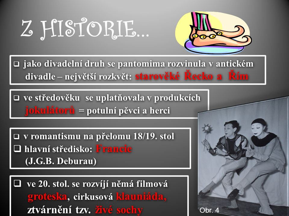 Z HISTORIE… ztvárnění tzv. živé sochy