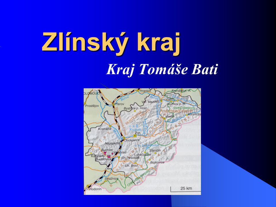 Zlínský kraj Kraj Tomáše Bati Práce s mapou