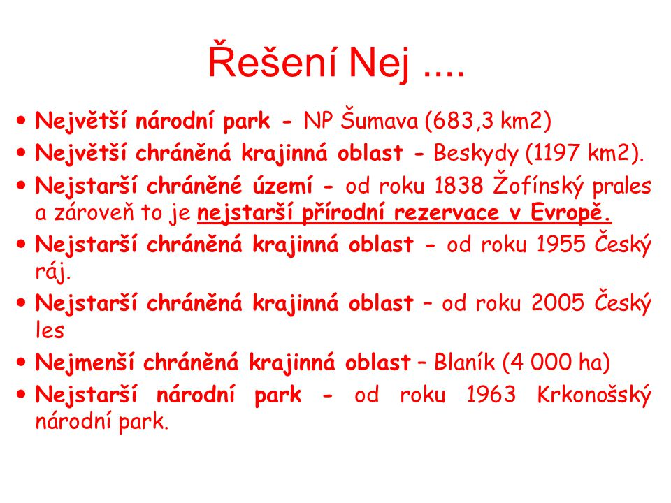 Řešení Nej .... Největší národní park - NP Šumava (683,3 km2)
