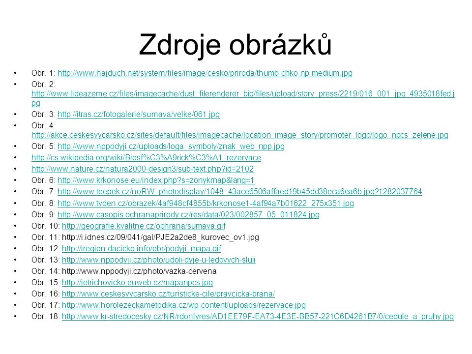 Zdroje obrázků Obr. 1: http://www.hajduch.net/system/files/image/cesko/priroda/thumb-chko-np-medium.jpg.