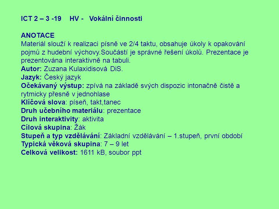 ICT 2 – 3 -19 HV - Vokální činnosti