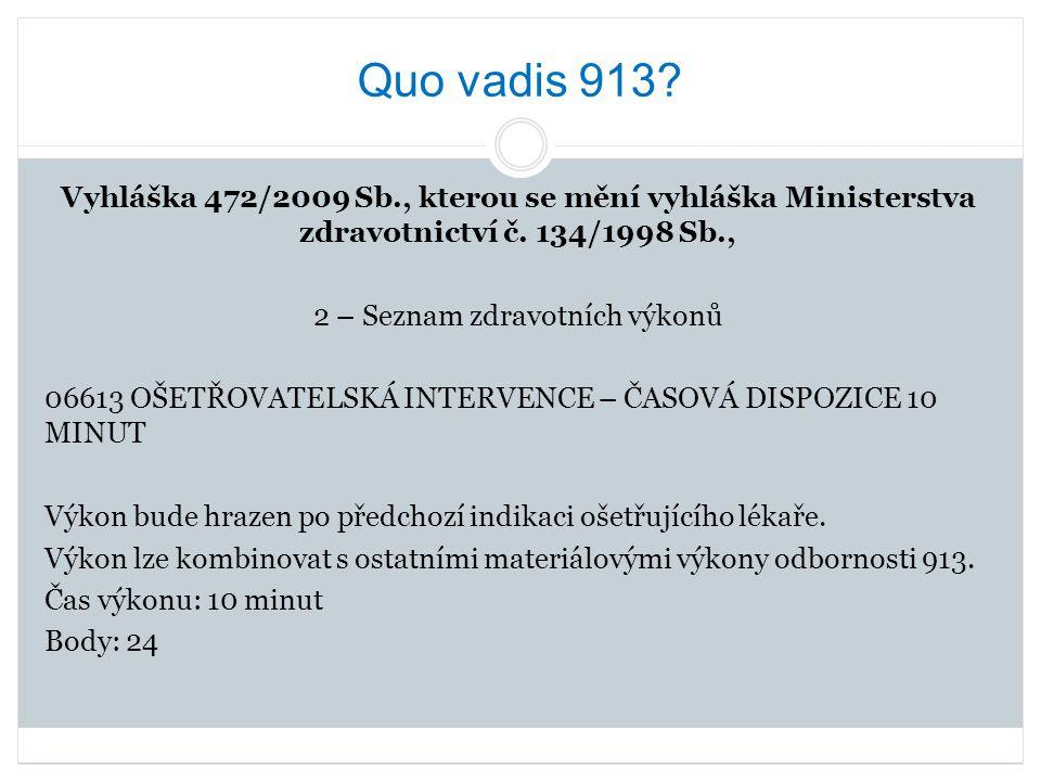 Quo vadis 913
