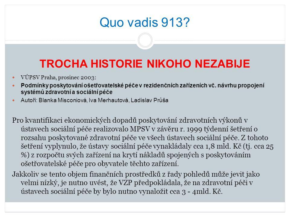 TROCHA HISTORIE NIKOHO NEZABIJE