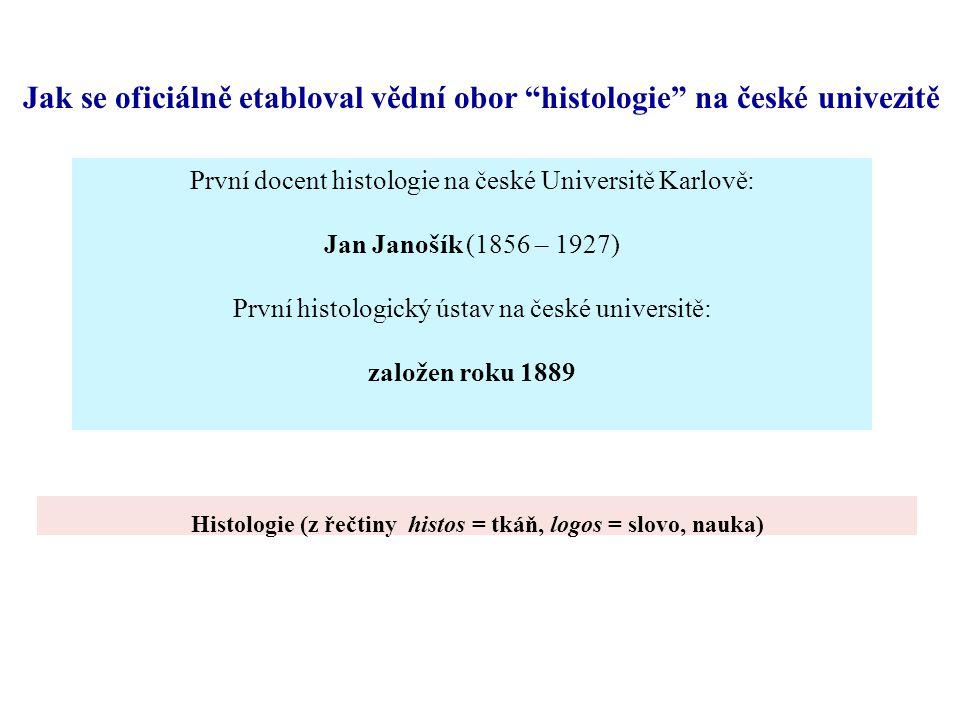 Jak se oficiálně etabloval vědní obor histologie na české univezitě