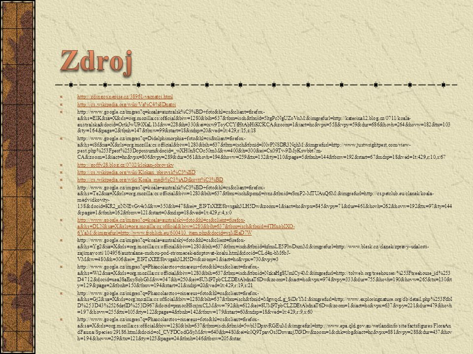 Zdroj http://zdingos.nepise.cz/38961-vacnatci.html