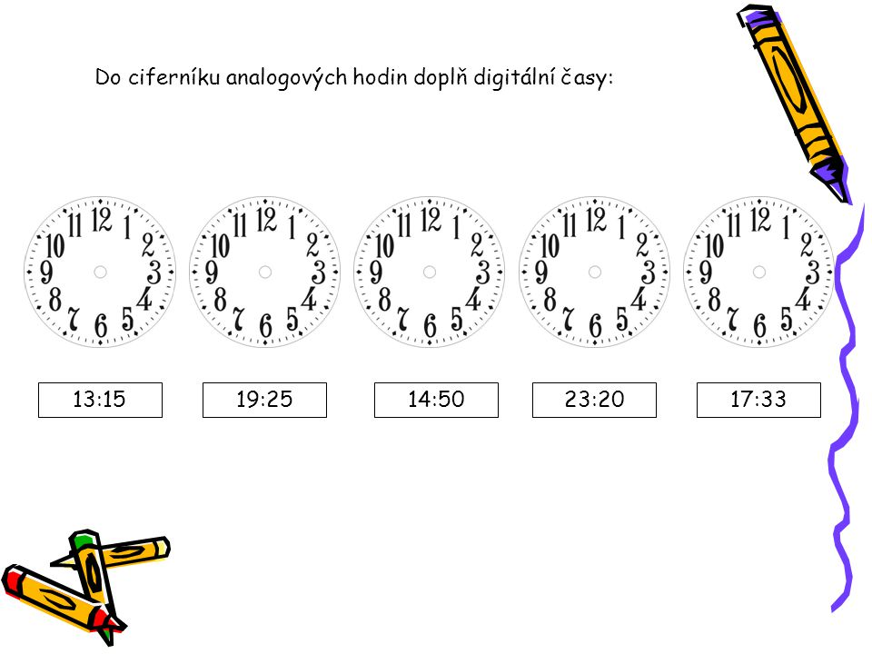 Do ciferníku analogových hodin doplň digitální časy: