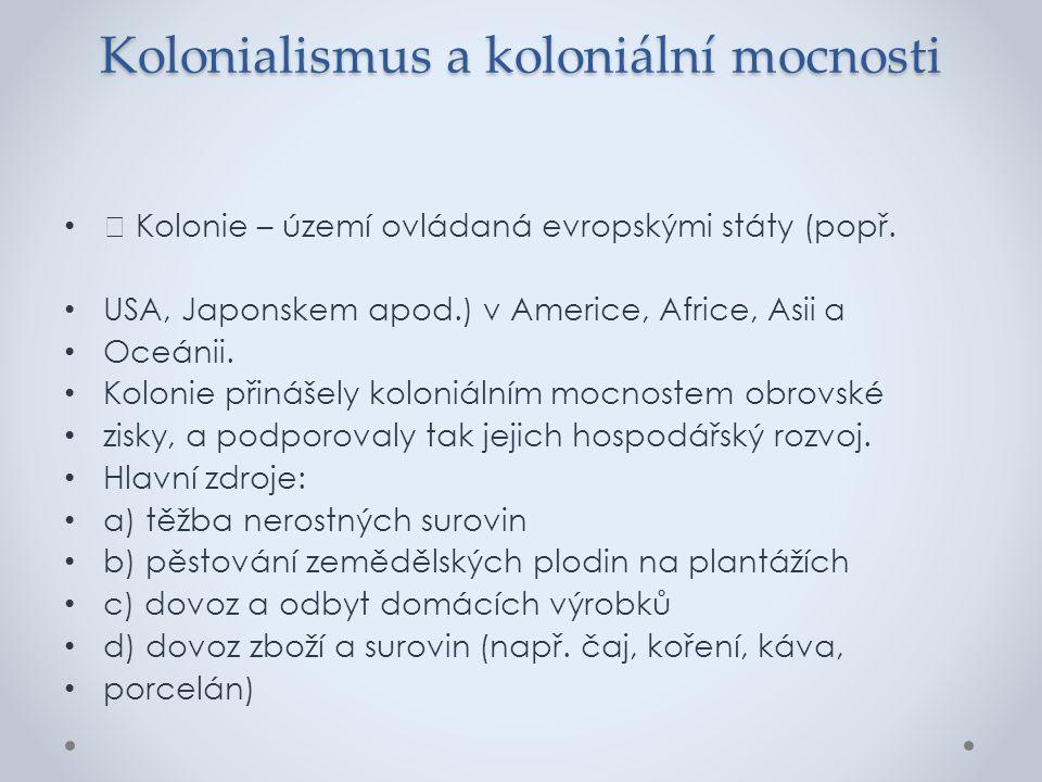 Kolonialismus a koloniální mocnosti