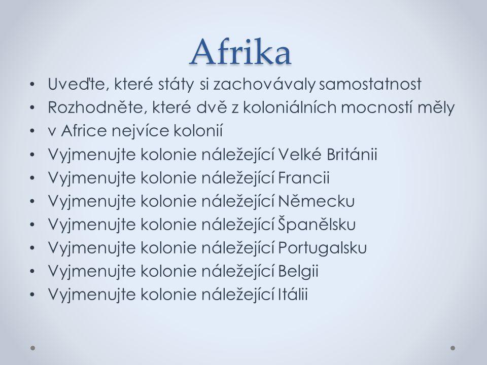 Afrika Uveďte, které státy si zachovávaly samostatnost