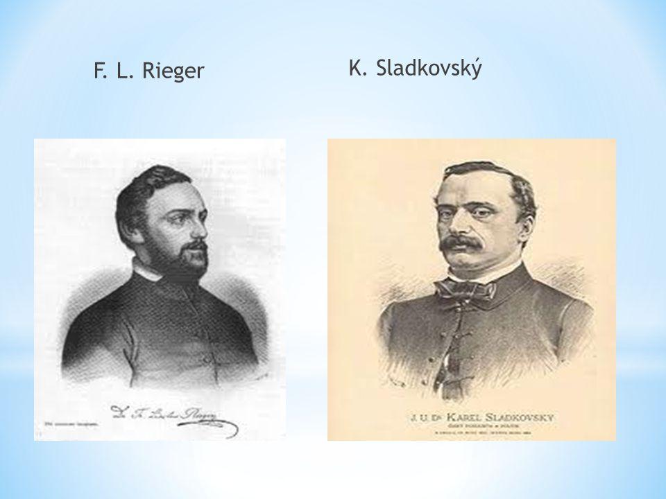 F. L. Rieger K. Sladkovský