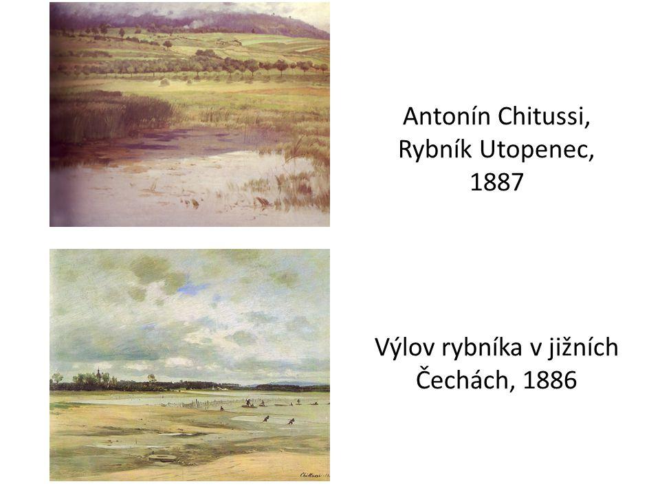 Antonín Chitussi, Rybník Utopenec, 1887 Výlov rybníka v jižních Čechách, 1886