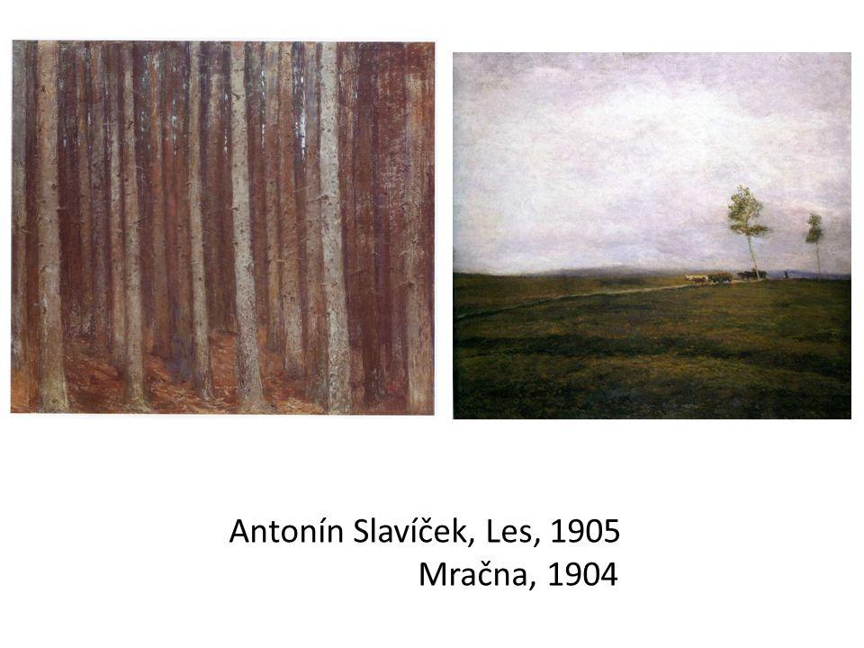 Antonín Slavíček, Les, 1905 Mračna, 1904