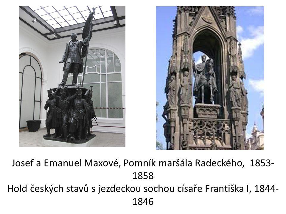 Josef a Emanuel Maxové, Pomník maršála Radeckého, 1853-1858 Hold českých stavů s jezdeckou sochou císaře Františka I, 1844-1846