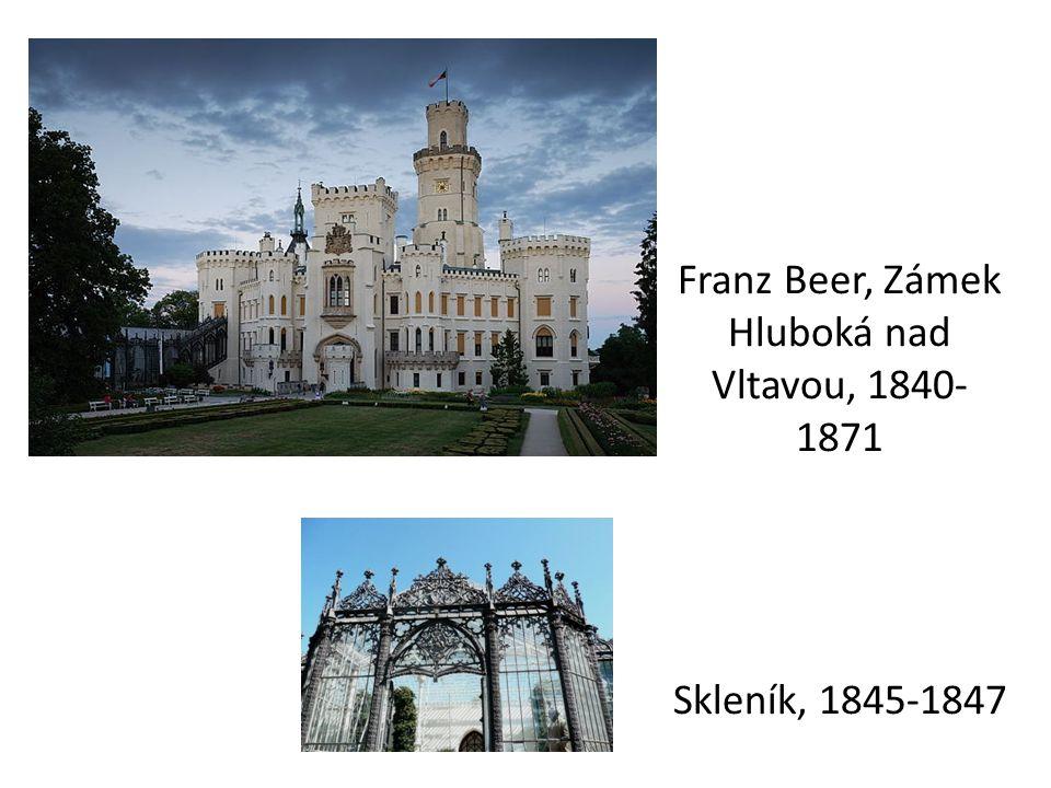 Franz Beer, Zámek Hluboká nad Vltavou, 1840-1871 Skleník, 1845-1847