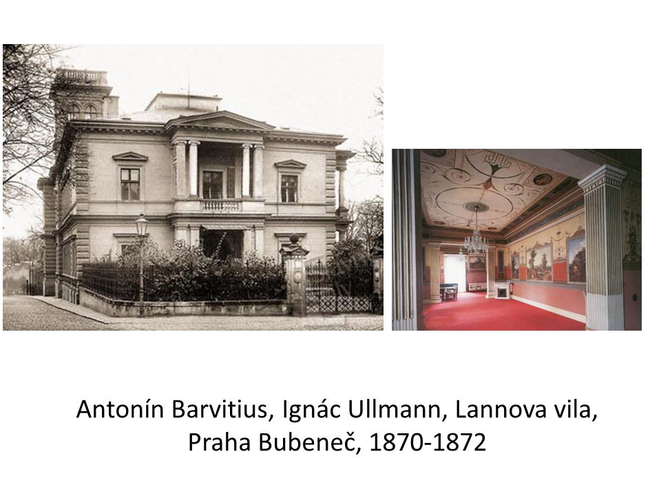 Antonín Barvitius, Ignác Ullmann, Lannova vila, Praha Bubeneč, 1870-1872