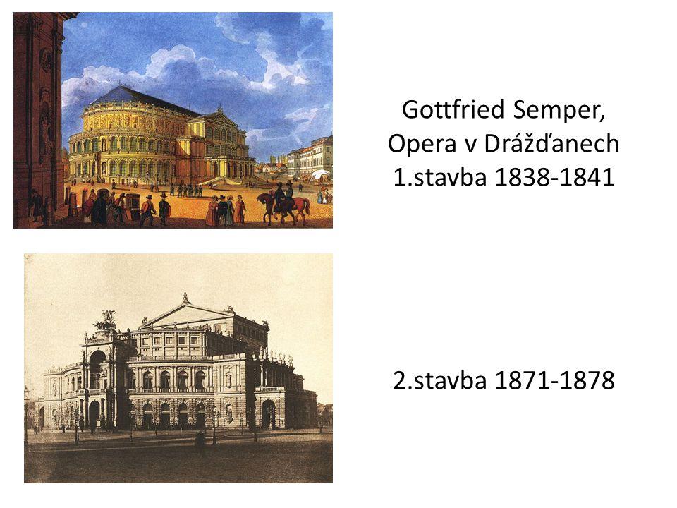 Gottfried Semper, Opera v Drážďanech 1. stavba 1838-1841 2
