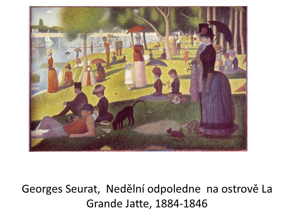 Georges Seurat, Nedělní odpoledne na ostrově La Grande Jatte, 1884-1846