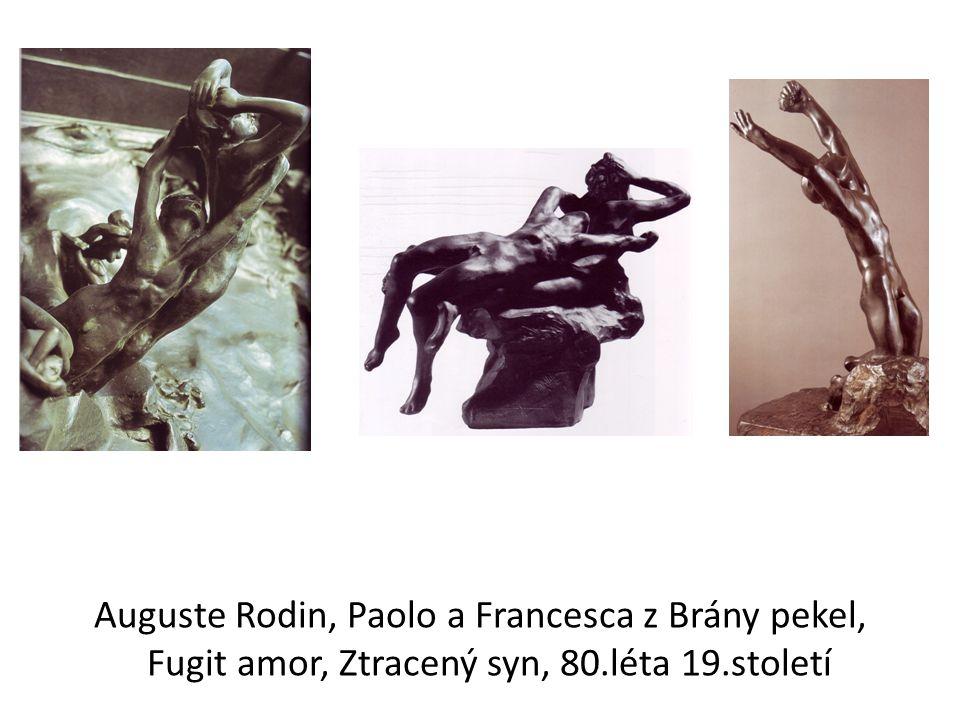 Auguste Rodin, Paolo a Francesca z Brány pekel, Fugit amor, Ztracený syn, 80.léta 19.století