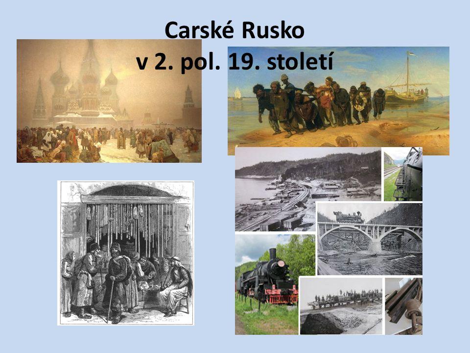 Carské Rusko v 2. pol. 19. století