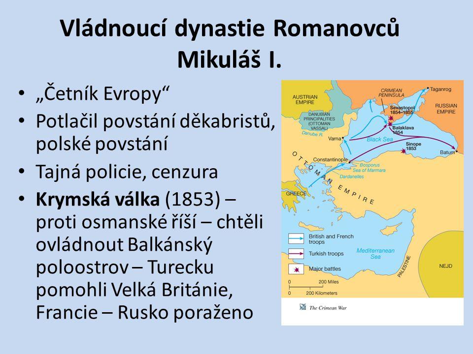 Vládnoucí dynastie Romanovců Mikuláš I.