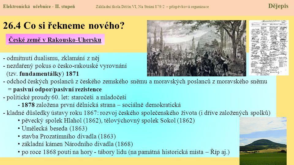 26.4 Co si řekneme nového České země v Rakousko-Uhersku